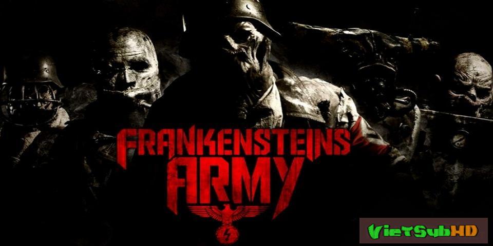 Phim Đội Quân Frankenstein VietSub HD | Frankensteins Army 2013