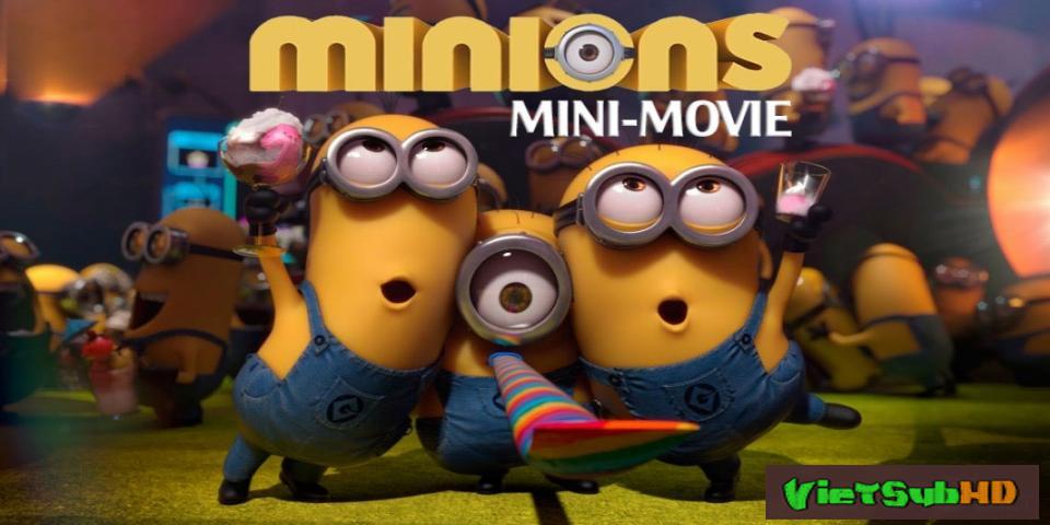 Phim Phim ngắn Minions VietSub HD | Minions Mini-Movie 2015