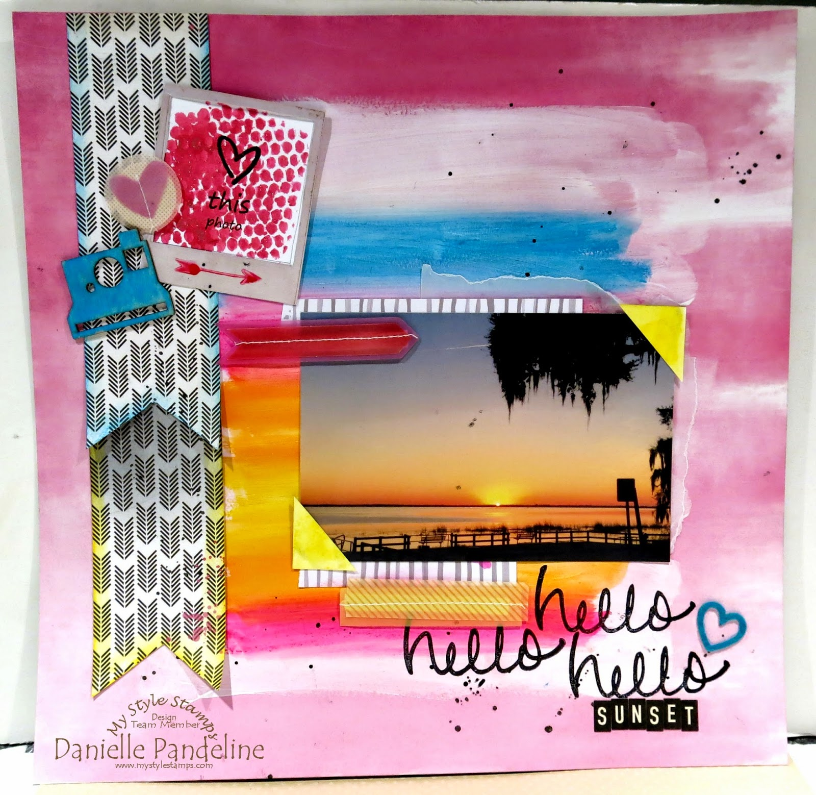Hello Sunset Layout | Featuring My Style Stamps | Created by Danielle Pandeline