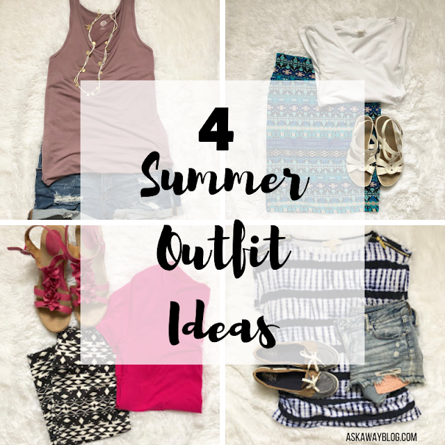 4 Summer Outfit Ideas