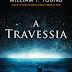 PROPAGANDO | A Travessia, de William Paul Young