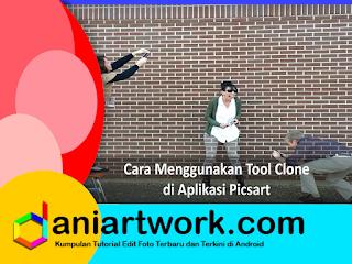 Cara Menggunakan Tool Clone di Picsart