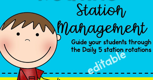 Daily 5 Station Rotation Management