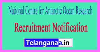 National Centre for Antarctic Ocean Research NCAOR Recruitment Notification 2017