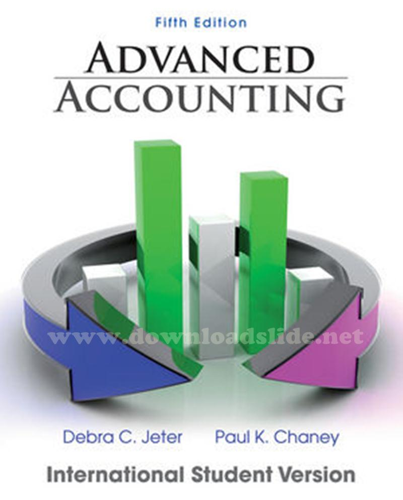 download slide advanced accounting 5th edition by jeter chaney rh downloadslide net Debra Jeter Case Debra Jeter Case