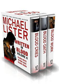 Written in Blood Volume 4: Blood Cries, Blood Oath, Blood Work -- Smart, Suspenseful Mysteries by Michael Lister