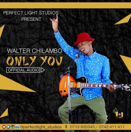 Download Mp3 | Walter Chilambo - Only you