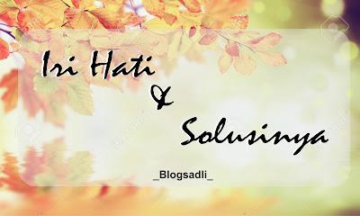 Iri Hati dan cara mengatasinya