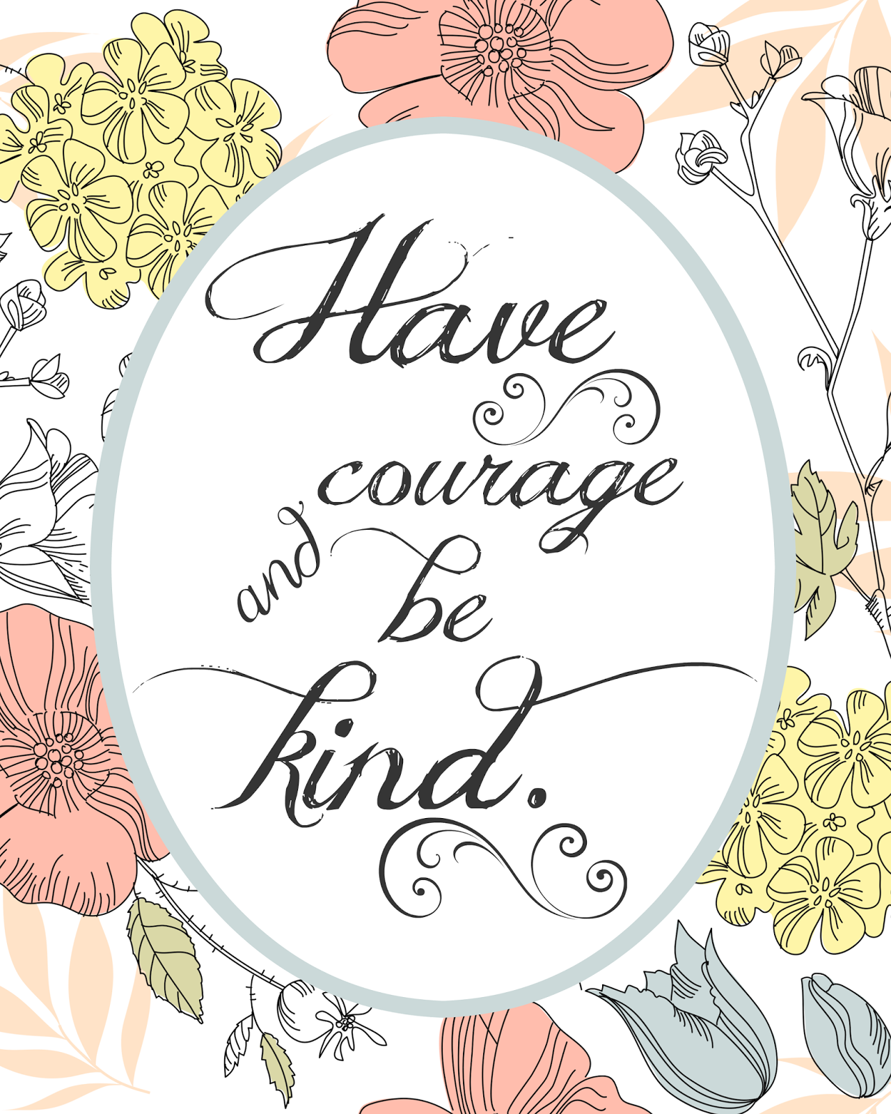 photo about Have Courage and Be Kind Printable identified as The Lifestyle of Jennifer Sunrise: Estimate Appreciate: \