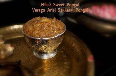 Millet Sweet Pongal | Varagu arisi sakkarai pongal