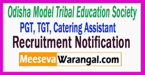 OMTES Odisha Model Tribal Education Society Recruitment Notification 2017 Last Date 10-08-2017