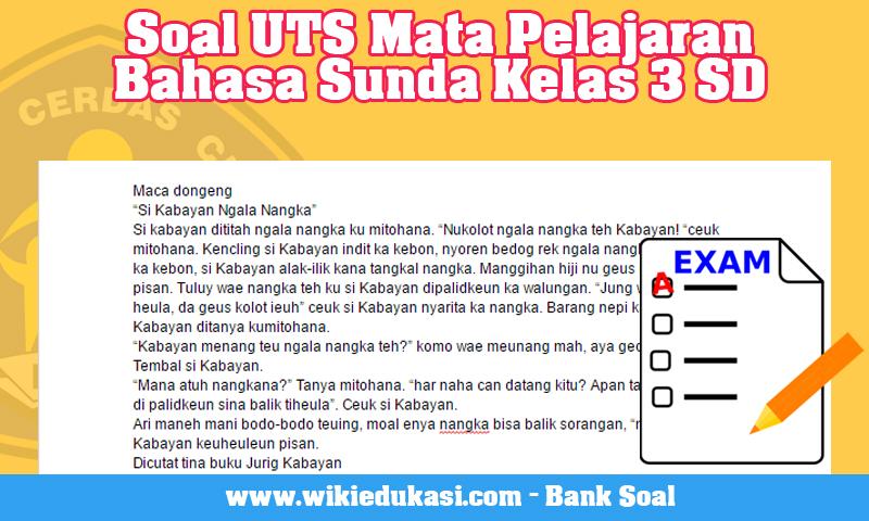 Soal Uts Mata Pelajaran Bahasa Sunda Kelas 3 Sd Idn Paperplane