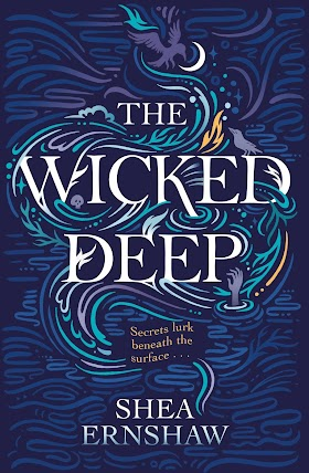 """The Wicked Deep"" - Shea Ernshaw"