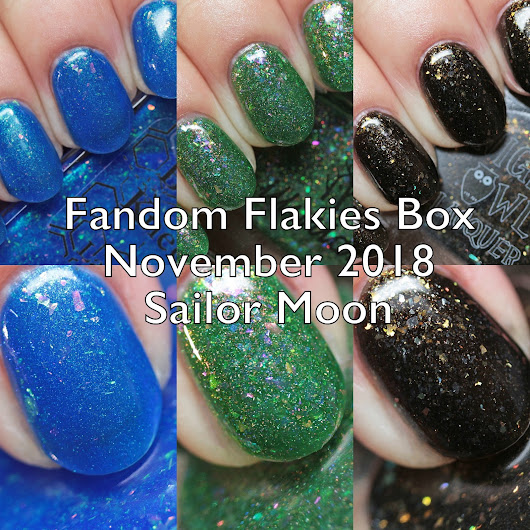Fandom Flakies Box November 2018 Sailor Moon Swatches and Review