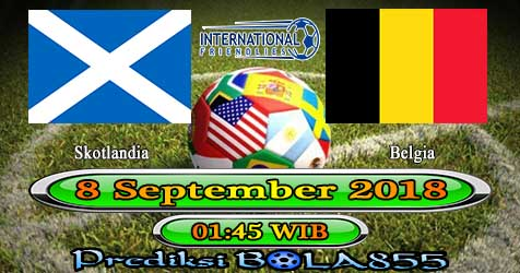 Prediksi Bola855 Scotland vs Belgium 8 September 2018