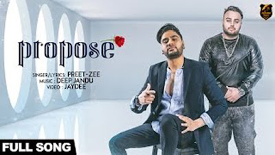 Propose Lyrics - Preet Zee Ft Deep Jandu | Latest punjabi songs 2017