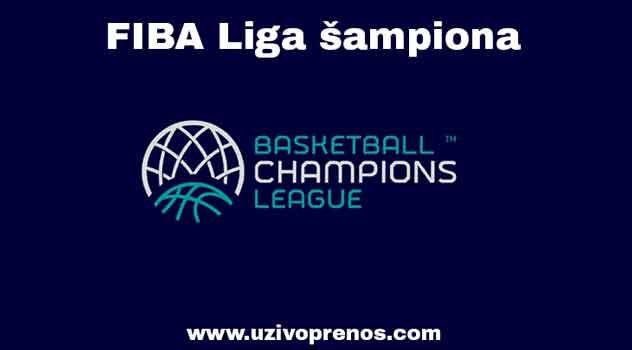 FIBA Liga šampiona uživo prenosi online