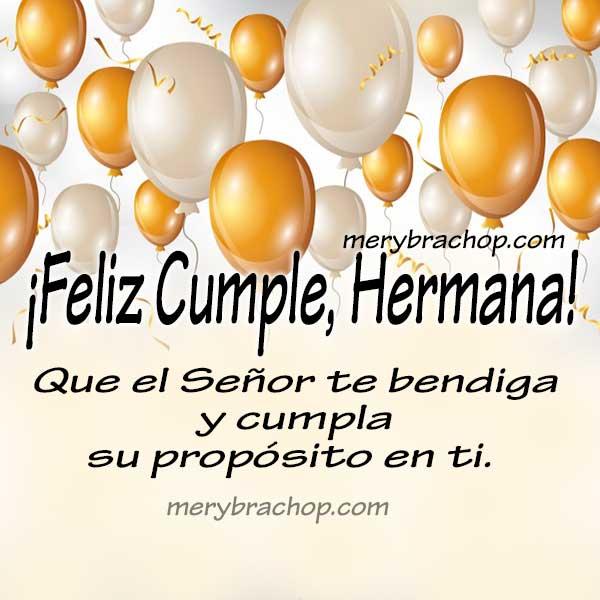Bellas frases cristianas de cumpleaños para mi hermana, mi querida hermanita, mensajes cristianos bonitos para compartir en cumpleaños por Mery Bracho.