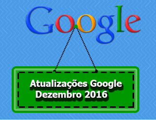 google atualização 2016 dezembro