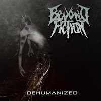"Beyond Fiction - ""Dehumanized"""