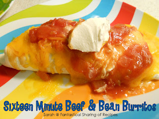 Fantastical Sharing of Recipes: Sixteen Minute Beef & Bean Burritos