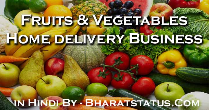 Fruits And Vegetables Home Delivery Business Plan