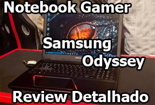 Notebook Gamer Samsung Odyssey Review Analise Avaliação Detalhado