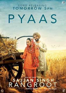 Pyaas Lyrics – Diljit Dosanjh | Sunanda Sharma | Sajjan Singh Rangroot Song
