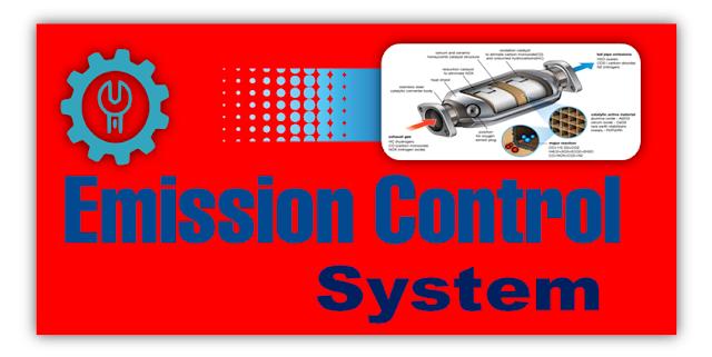 उत्सर्जन  नियंत्रण प्रणाली - Emission Control System