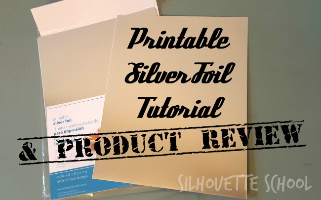 picture regarding Printable Foil Paper named Silhouette Printable Foil Manual Research (And the Comfort