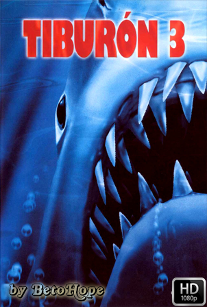 Tiburon 3 (El Ultimo Tiburon) [1080p] [Latino-Ingles] [MEGA]