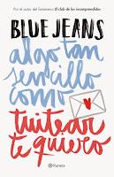 """Portada del libro """"Algo tan sencillo como tuitear te quiero"""", de Blue Jeans"""