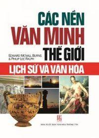 Lịch Sử Các Nền Văn Minh - Hoàng Lê Minh