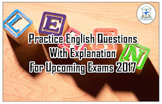 Important Practice English Questions on Cloze Test with Detailed Explanation for SBI PO/RBI Grade B/NICL AO& Upcoming Exams 2017