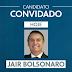 Jornal Nacional entrevista Jair Bolsonaro