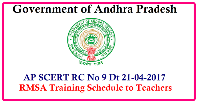 AP SCERT Proc No 9 RMSA Inservice Training to Headmasters and Teachers in Summer Vacation 2017 Schedule School education Dept Andhra Pradesh has decided to conduct Inservice Training Programme to Headmasters, SAs and PETs . Daywise Schedule and Guidelines to DRPs issued. The DEOs are identified as District Coordinators for this Training Programme. AP-SCERT-Proc-No-9-RMSA-inservice-teachersTraining-Schedule-Guidelines/2017/04/AP-SCERT-Proc-No-9-RMSA-inservice-teachersTraining-Schedule-Guidelines.html