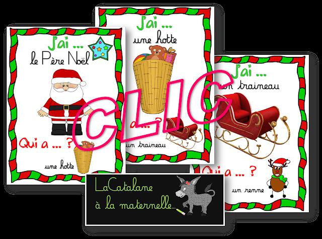 J'ai... Qui a... ? -vocabulaire de Noël CLIC (LaCatalane)