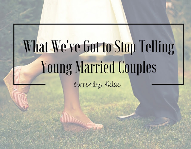 What We've Got to Stop Telling Young Married Couples