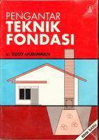 PENGANTAR TEKNIK FONDASI Karya: Ir. Rudy Gunawan