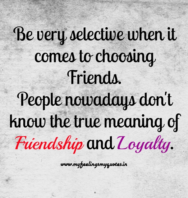 Loyalty In Friendship Quotes Images: Friendship And Loyalty