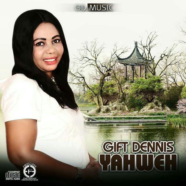 Music: Yahweh - Gift Dennis
