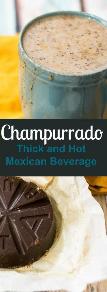 CHAMPURRADO RECIPE (HOT MEXICAN BEVERAGE)