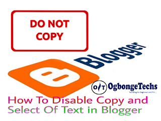 How To Disable Copy and Paste in Blogger Blog Posts