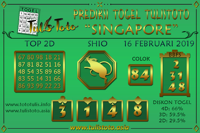 Prediksi Togel SINGAPORE TULISTOTO 16 FEBRUARI 2019