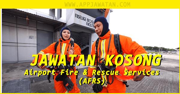 Temuduga Terbuka di Airport Fire & Rescue Services (AFRS)