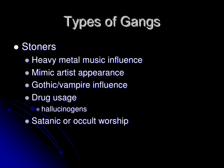 types of gangs These are the most dangerous, ruthless, violent, and brutal gangs, not only in america, but in the world these deadly criminal armies stand responsible for some of the worst terrifying and.