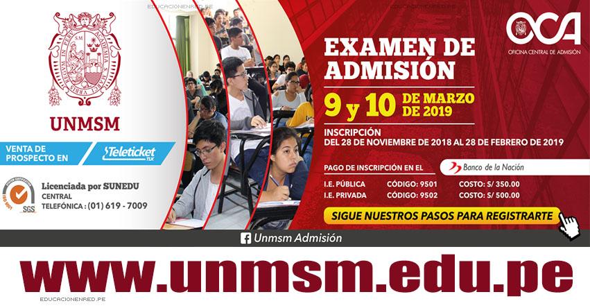 UNMSM: Examen Admisión 2019-2 (9 y 10 Marzo) Inscripción de Postulantes Universidad San Marcos - CRONOGRAMA - PROSPECTO - www.unmsm.edu.pe