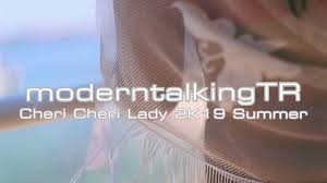 Modern Talking - Cheri Cheri Lady 2019