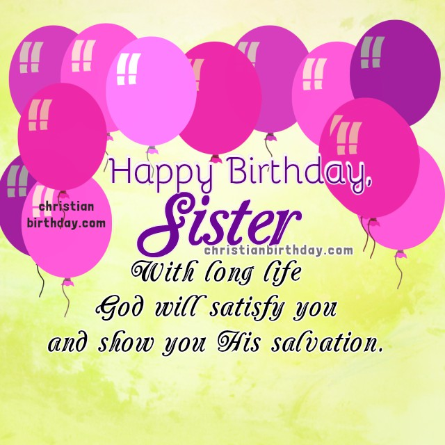 Christian Birthday Cards for my Sister Happy Birthday Sister – Happy Birthday Card to My Sister