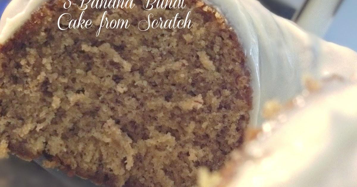 Sandra 39 s alaska recipes sandra 39 s 3 banana bundt cake from for Easy bundt cake recipes from scratch